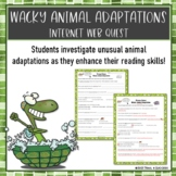 Wacky Animal Adaptations Web Quest Internet Research Activity