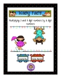 Wacky Multiplication Facts (2 and 3 digit by 1 digit)