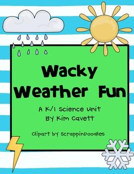 Wacky Weather Fun: K/1 Science Unit