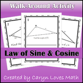 Walk Around Activity~Using Law of Sines & Cosines~Finding