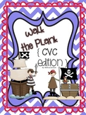 Walk the Plank! { CVC Edition }