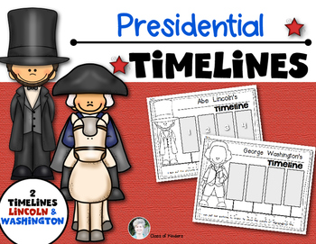{Washington and Lincoln Timelines} for Kindergarten and First Grade