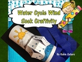 Water Cycle Wind Sock Craftivity {A Weather Craft}