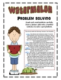 Watermelon Problem Solving