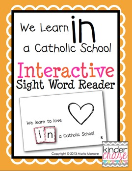 "Interactive Sight Word Reader ""We Learn in a Catholic School"""