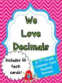 We Love Decimals Task Cards