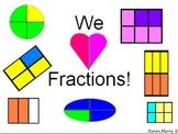We Love Fractions!