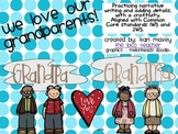 We Love Our Grandparents - Writing & Craftivity