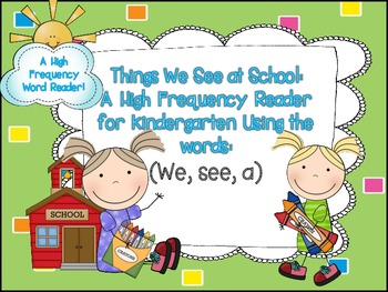 A Sight Word Reader for Early Learners: Things at School