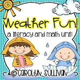 Weather Fun! A Literacy and Math unit with Common Core Sta