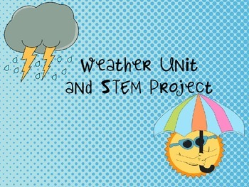 Weather Unit and STEM Project
