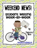 Weekend News! Student Writing Week-by-Week