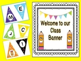 Welcome to Our Class Banner with Adorable Pencil Graphics