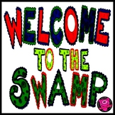 """ALLIGATOR THEME/ """"WELCOME TO THE SWAMP"""" /CLASSROOM POSTER SET"""