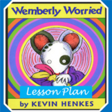 Wemberly Worried - by Henkes- First Day of School Lesson Plan