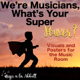 We're Musicians, What's Your Super Power? Visuals and Aide