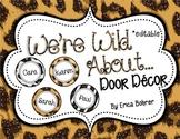 We're Wild About... Door Decor - Editable