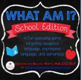 What Am I? School Edition {A Describing Game}
