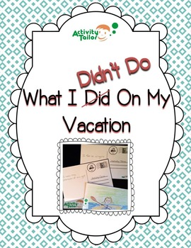 What I Did Didn't Do on My Vacation FREEBIE