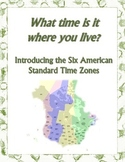 What Time Is It? Introducing American Standard Time Zones