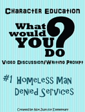 What Would You Do Character Lesson #1: Homeless Man Mistreated