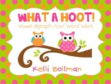What a Hoot! {Vowel Digraph /oo/} Word Work