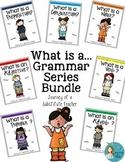What is a... Parts of Speech Grammar Bundle