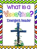 What is a Vocation? Emergent Reader Freebie