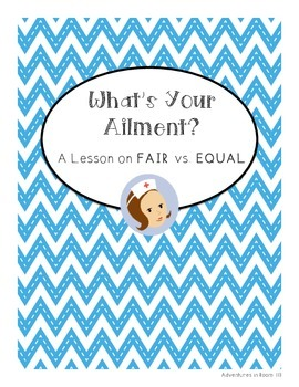 What's Your Ailment? A Lesson on Fair vs. Equal
