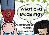 What'cha Reading? Literature Circle Activity