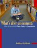 What's After Assessment?