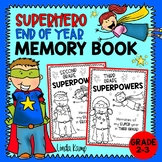 Memory Book End of Year Superhero for Second and Third Grade