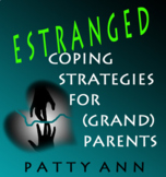 ESTRANGED: Coping Strategies for (Grand)Parents