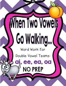 When Two Vowels Go Walking... {Word Work for Double Vowel CVVC Words}