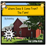 Where Does It Come From? The Farm! Science and Literacy pack