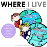 Where I Live - Social Studies Unit Activity
