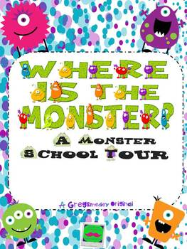 Where Is The Monster?  A Monster School Tour!