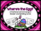 Where's the Egg? An Easter Positional Words Emergent Reade