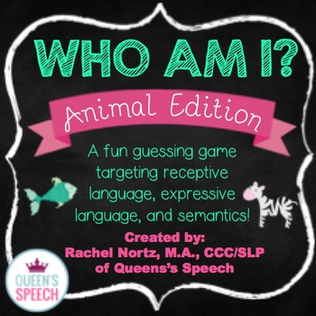 Who Am I? A Describing Game {Animal Edition}
