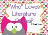 """Who"" Loves Literature Circles?"