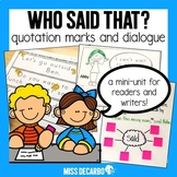 Who Said That? A Dialogue and Quotation Mark Unit for Read