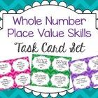 Whole Number Place Value Skills Task Card Set