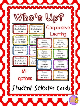 Who's Up?  Cooperative Learning Student Selector Prompts s