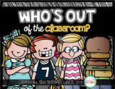 Who's out of the Classroom?