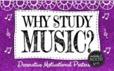 Why Study Music? Printables