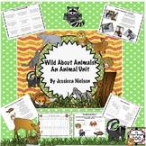 Wild About Animals: An Animal Unit