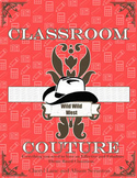 Wild, Wild, West - Classroom Couture Theme Book