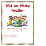 Wild and Wacky Weather