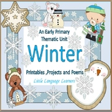 Winter:  An Early Primary Thematic Unit Printables,Project