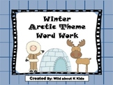 Winter Arctic Theme Word Work for Magnets or Letter Stamps